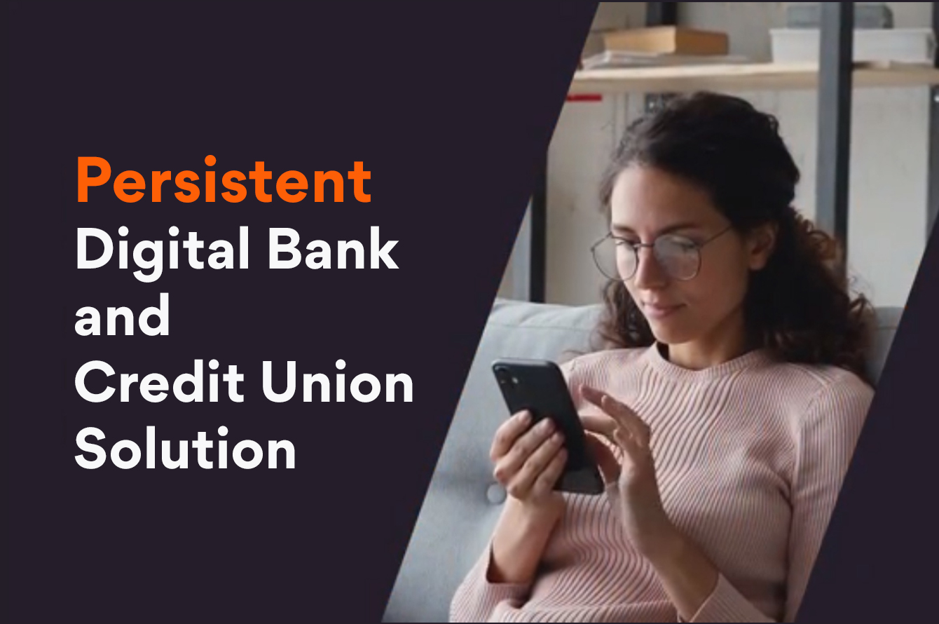 With AWS, Gojoko and Mambu the launch of Persistent Digital Credit Union Solution™